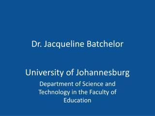 Dr. Jacqueline Batchelor