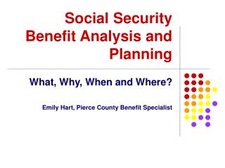 Social Security Benefit Analysis and Planning