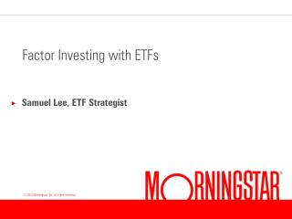 Factor Investing with ETFs