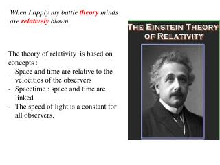The  theory  of  relativity is based  on concepts :