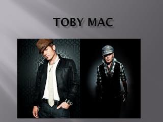 Toby Mac