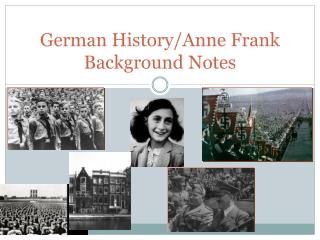 German History/Anne Frank Background Notes