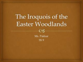The Iroquois of the Easter Woodlands