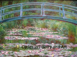 Cycles in Poetry and Art