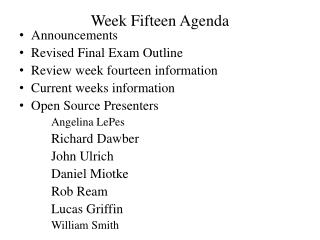 Week Fifteen Agenda