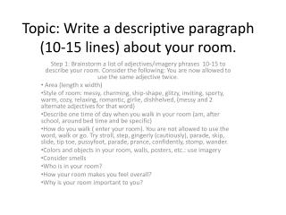 Ppt Topic Write A Descriptive Paragraph 10 15 Lines About Your Room Point Presentation Id 2145896