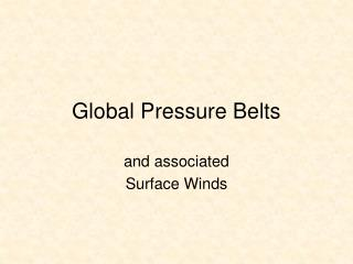 Global Pressure Belts