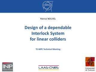 Design of a  dependable Interlock System for  linear colliders