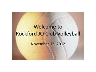 Welcome to  Rockford JO Club Volleyball