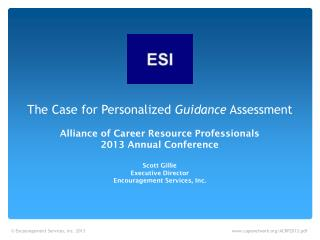 The Case for Personalized  Guidance  Assessment