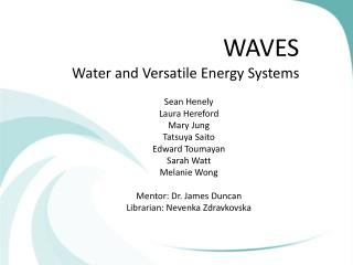 WAVES Water and Versatile Energy Systems
