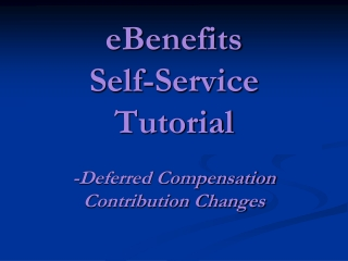 EBenefits  Self-Service Tutorial Benefits Information