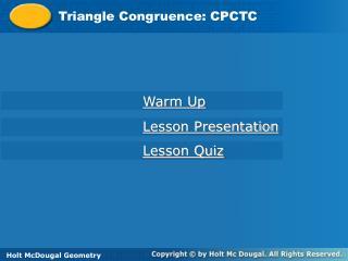 Triangle Congruence: CPCTC