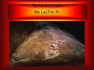 Terra  A ustralis by  Lachie  H.