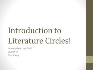 Introduction to Literature  Circles!