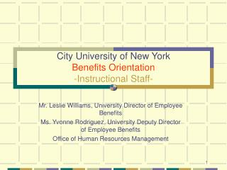 City University of New York Benefits Orientation -Instructional Staff-