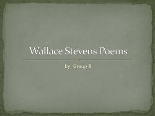 Wallace Stevens Poems