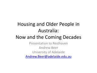 Housing and Older People in Australia:  Now and the Coming Decades