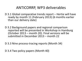 ANTICORRP, WP3 deliverables