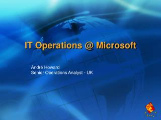IT Operations @ Microsoft