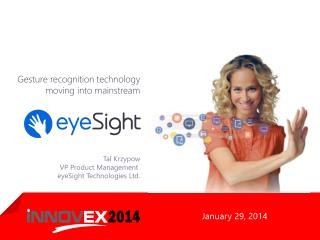 Tal Krzypow VP Product Management  eyeSight Technologies Ltd.