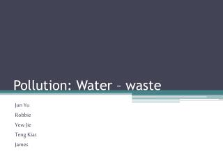 Pollution: Water – waste