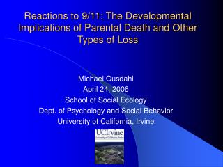 Reactions to 9/11: The Developmental Implications of Parental Death and Other Types of Loss