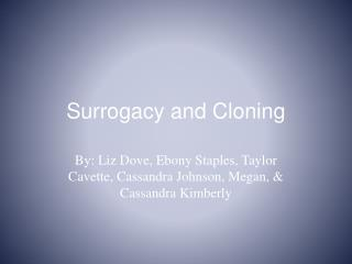 Surrogacy and Cloning