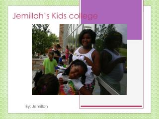 Jemillah's Kids college