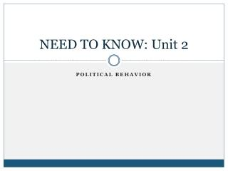 NEED TO KNOW: Unit 2