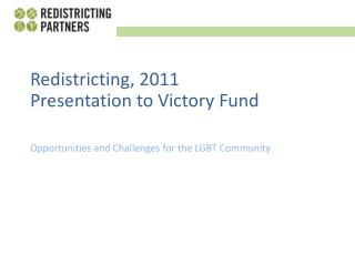 Opportunities and Challenges for the LGBT Community