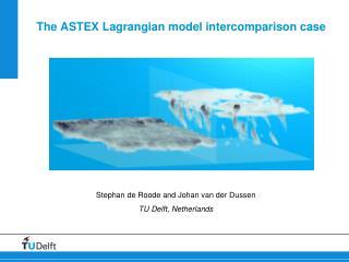 The ASTEX  Lagrangian  model  intercomparison  case