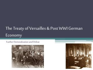 The Treaty of Versailles & Post WWI German Economy