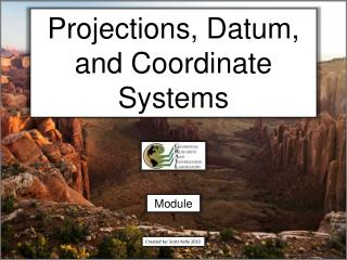 Projections, Datum, and Coordinate Systems