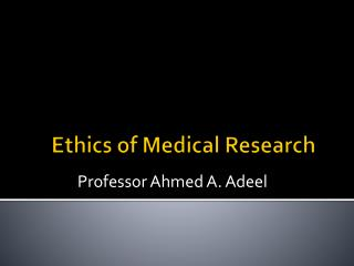 Ethics of Medical Research