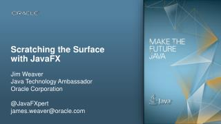 Scratching the Surface with  JavaFX
