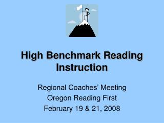 High Benchmark Reading Instruction