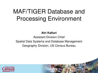 MAF/TIGER Database and Processing Environment