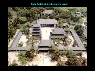 Early Buddhist Architecture in Japan