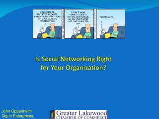 Is Social Networking Right  for Your Organization?