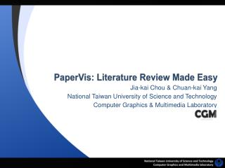 PaperVis : Literature Review Made Easy