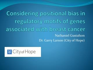 Considering positional bias in regulatory motifs of genes associated with breast cancer
