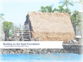 Building on the Solid Foundation
