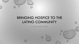 Bringing Hospice to the Latino community