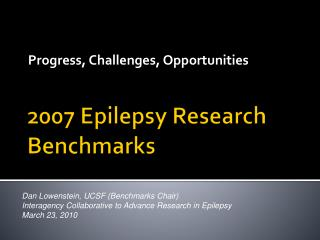 2007 Epilepsy Research Benchmarks