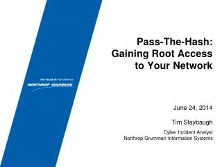Pass-The-Hash: Gaining Root Access to Your Network
