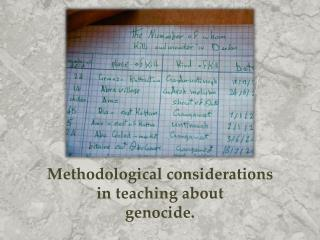Methodological considerations  in teaching about   genocide.