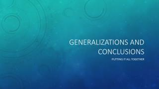 Generalizations and Conclusions
