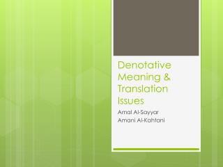 Denotative Meaning & Translation Issues