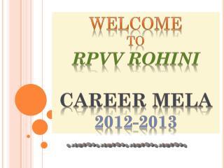 Welcome To Rpvv rohini Career  mela 2012-2013